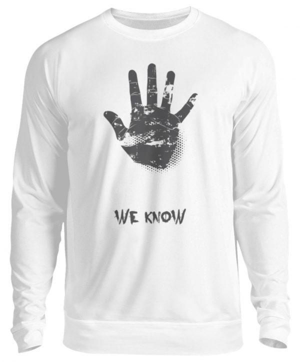 SpreeRocker We Know - Unisex Pullover-1478